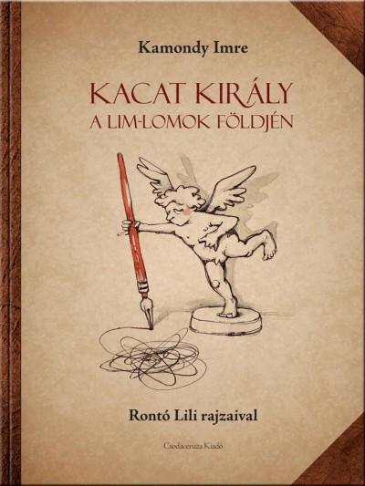 KACAT KIRÁLY A LIM-LOMOK FÖLDJÉN