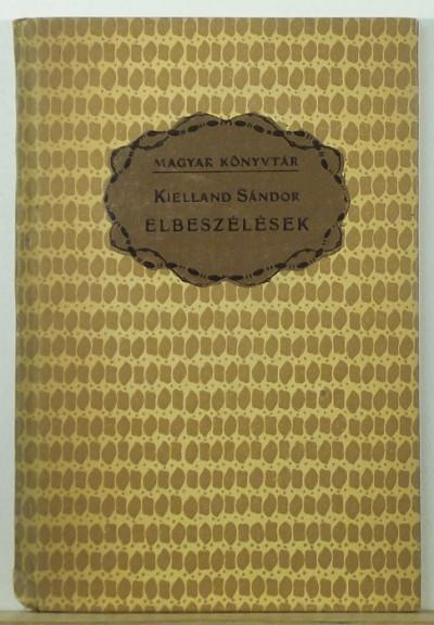 Kielland Sándor - Elbeszélések