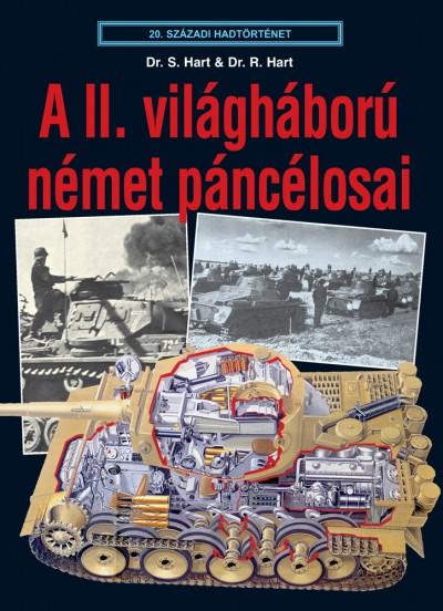Stephen Hart - Dr. Russell Hart - A II. világháború német páncélosai