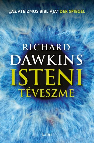 Richard Dawkins - Isteni téveszme