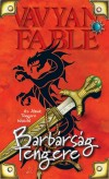 Vavyan Fable - Barb�rs�g Tengere