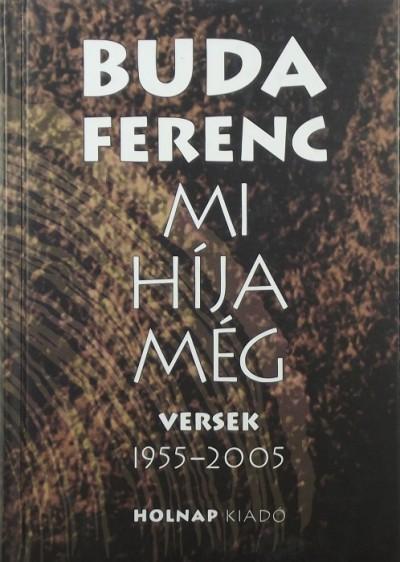 Buda Ferenc - Mi híja még