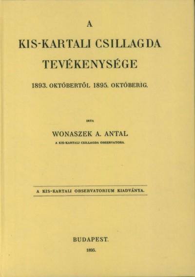 Wonaszek A. Antal - A Kis-Kartali csillagda tevékenysége 1893. októbertől 1895. októberig