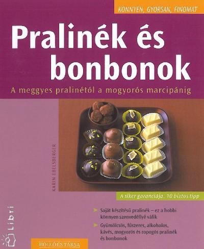 Karin Ebelsberger - Pralinék és bonbonok