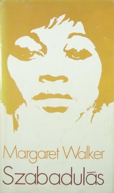 Margaret Walker - Szabadulás