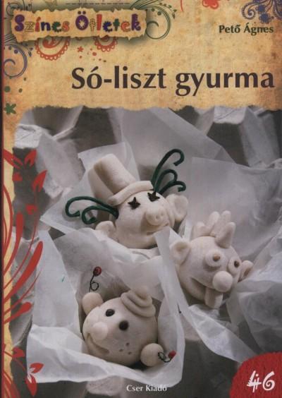 Pető Ágnes - Só-liszt gyurma