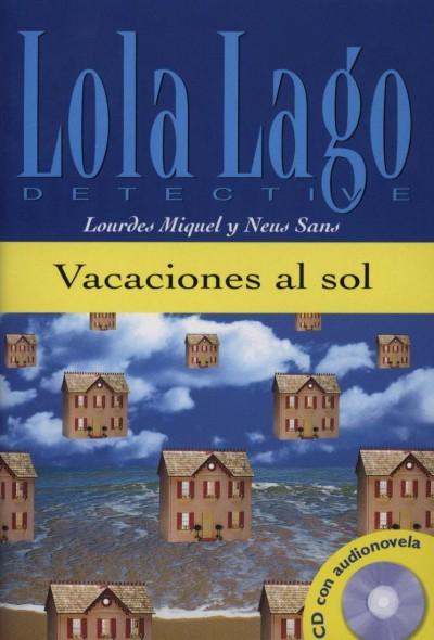 Lourdes Miquel - Neus Sans - Vacaciones al sol