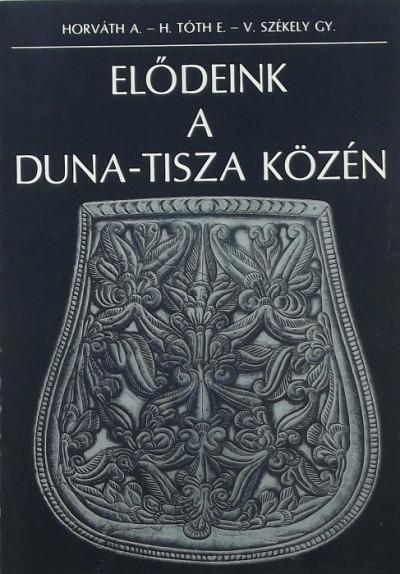 - Elődeink a Duna-Tisza közén