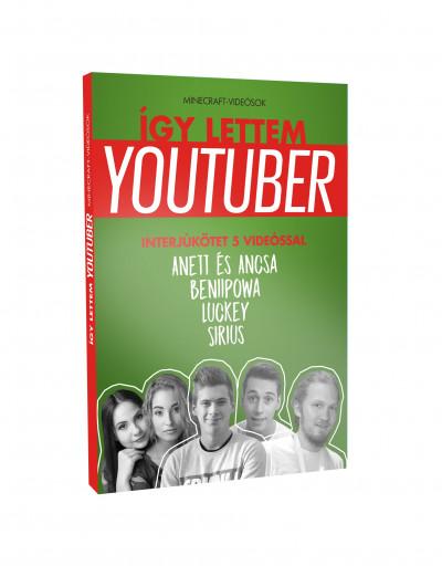 - Így lettem youtuber - Minecraft-videósok