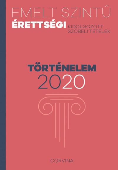 - Emelt szintű érettségi - történelem - 2020
