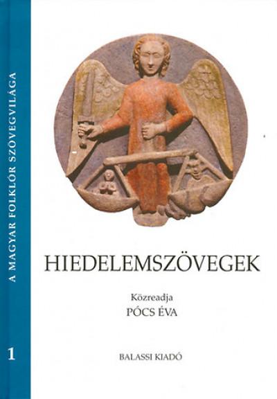 Pócs Éva  (Szerk.) - Hiedelemszövegek