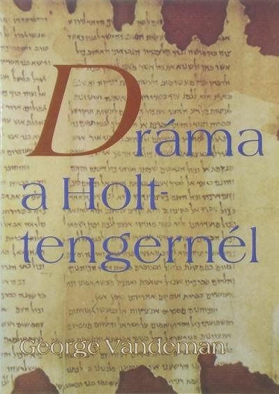 George Vandeman - Dráma a Holt-tengernél