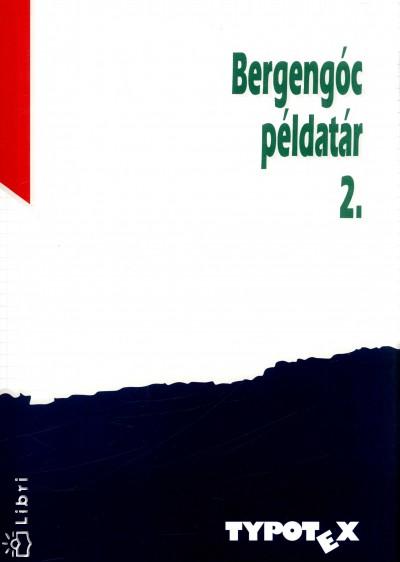 Fazekas Tünde - Hraskó András - Bergengóc példatár 2.