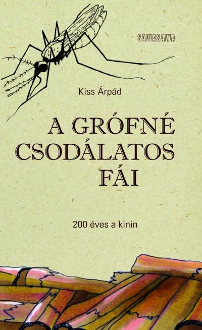 Kiss Árpád - A grófné csodálatos fái