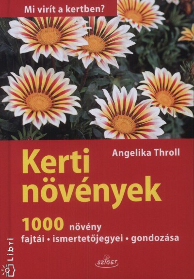 Angelika Throll - Kerti növények