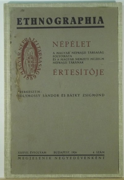 Dr. Bátky Zsigmond  (Szerk.) - Solymossy Sándor  (Szerk.) - Etnographia - Népélet