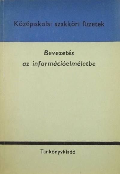 Fritz József - Bevezetés az információelméletbe