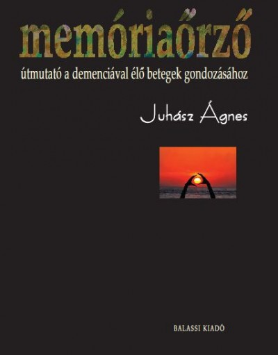 Juhász Ágnes - Memóriaőrző