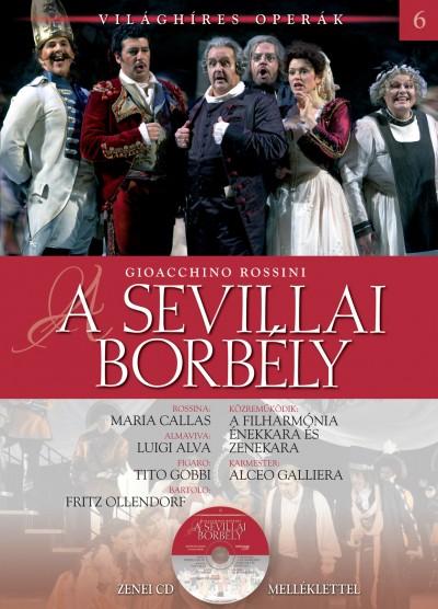 Gioacchino Antonio Rossini - Alberto Szpunberg - A sevillai borbély - CD melléklettel