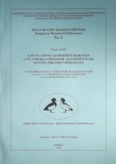Faragó Sándor  (Szerk.) - Magyar Vízivad Közlemények - Hungarian Waterfowl Publications No.1.