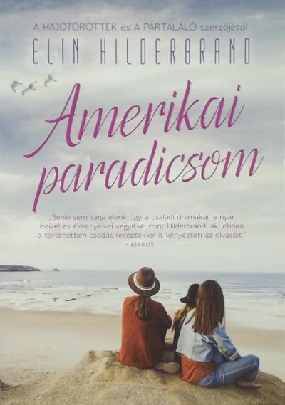Elin Hilderbrand - Amerikai paradicsom