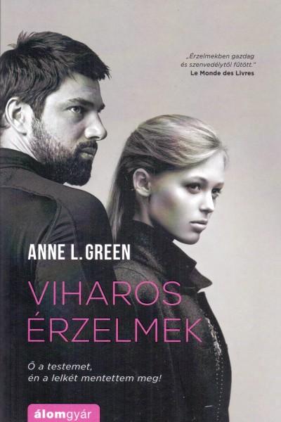 Anne L. Green - Viharos érzelmek
