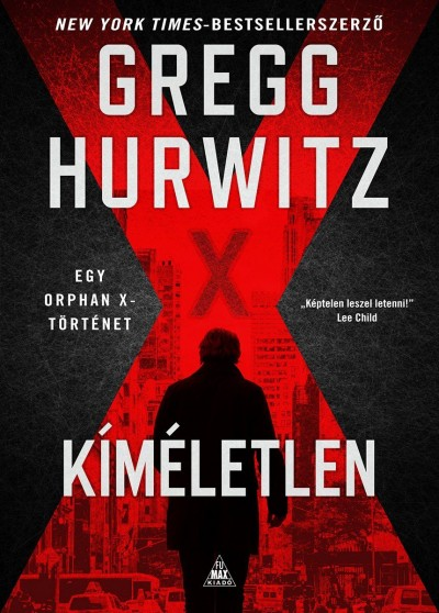 Gregg Hurwitz - Kíméletlen