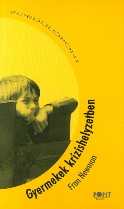Fran Newman - Gyermekek krízishelyzetben
