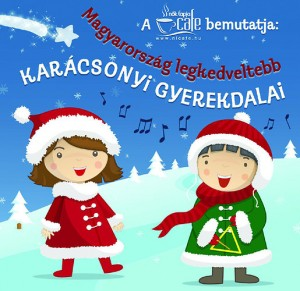 98a1a355ca Válogatás - Magyarország legkedveltebb karácsonyi gyerekdalai - CD