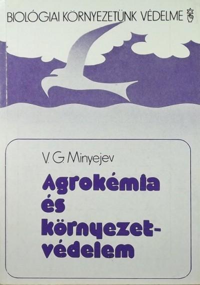 V. G. Minyejev - Agrokémia és környezetvédelem