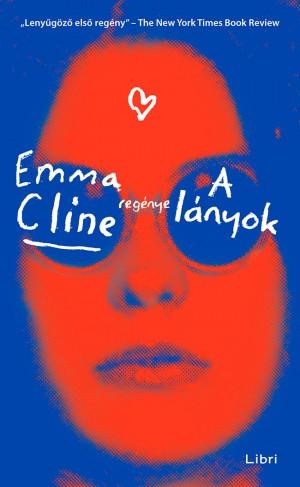 Emma Cline - A lányok