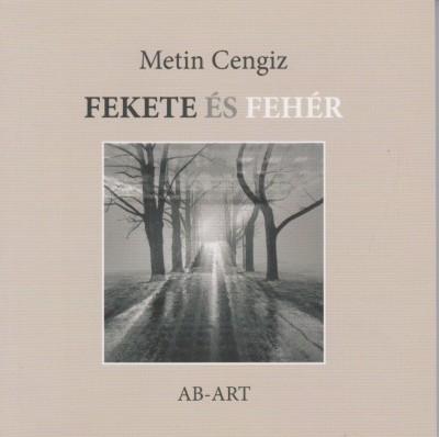 Metin Cengiz - Fekete és fehér
