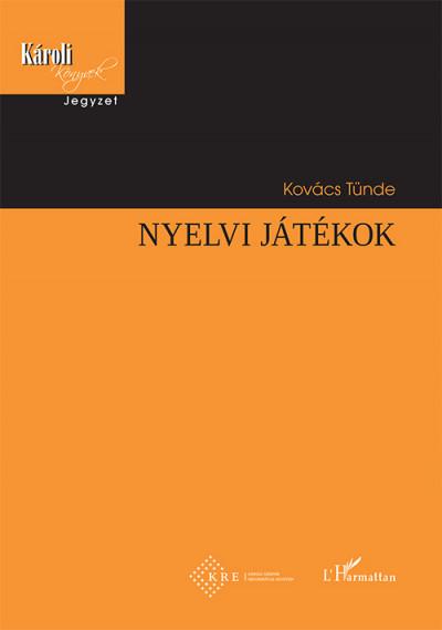 Kovács Tünde - Nyelvi játékok