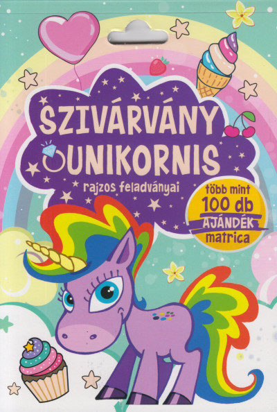Bóka Fruzsina  (Szerk.) - Szivárvány unikornis rajzos feladványai