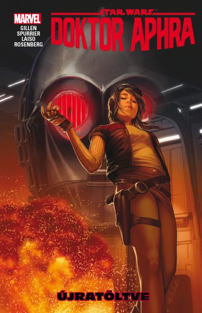 Kieron Gillen - Simon Spurrier - Star Wars: Doktor Aphra: Újratöltve