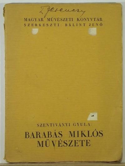 Szentiványi Gyula - Barabás Miklós művészete