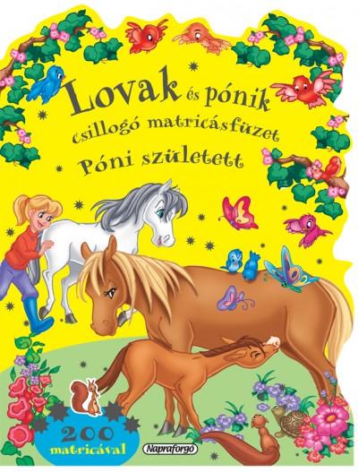 Marcela Grez  (Szerk.) - Lovak és pónik csillogó matricásfüzet 4.