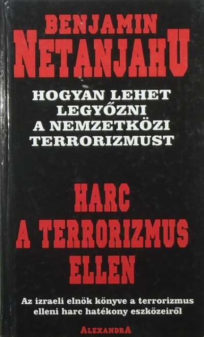 Benjamin Netanjahu - Harc a terrorizmus ellen