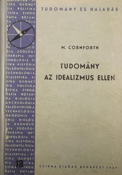 Maurice Cornforth - Tudomány az idealizmus ellen
