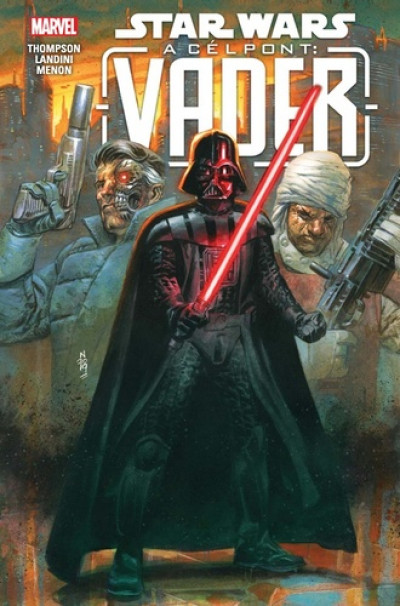 Robbie Thompson - Star Wars: A célpont: Vader