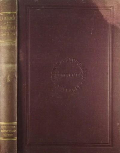 John Sir Lubbock - A történelem előtti idők 1.