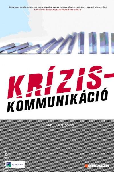 P. F. Anthonissen  (Szerk.) - Kríziskommunikáció