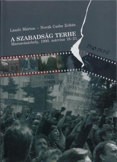 László Márton - Novák Csaba Zoltán - A szabadság terhe