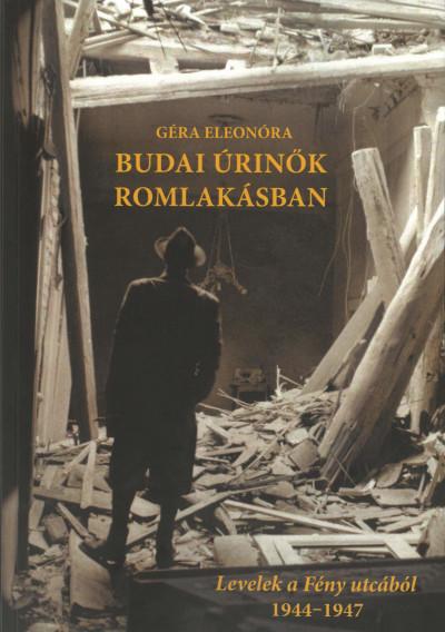 Géra Eleonóra  (Szerk.) - Budai úrinők romlakásban