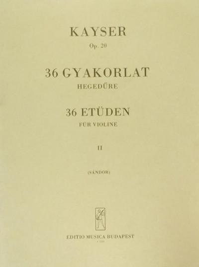 Heinrich Ernst Kayser - 36 gyakorlat hegedűre II.