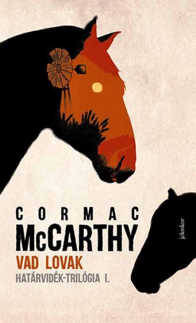 Cormac Mccarthy - Vad lovak