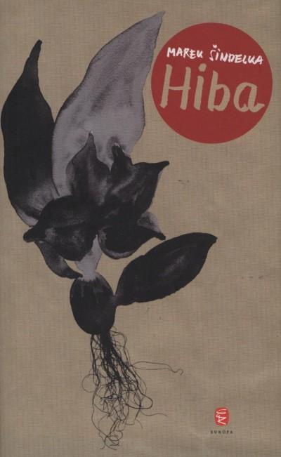 Marek Sindelka - Hiba