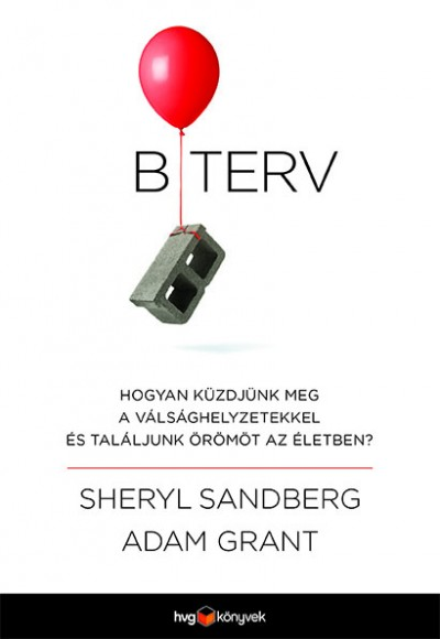 Adam Grant - Sheryl Sandberg - B terv