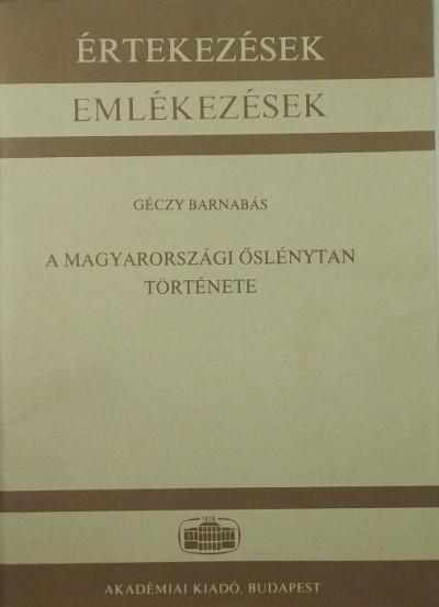 Géczy Barnabás - A magyarországi őslénytan története