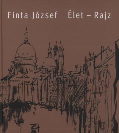 Finta J�zsef - �let-rajz